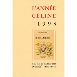 L'Année Céline 1993