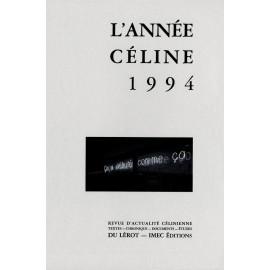 L'Année Céline 1994