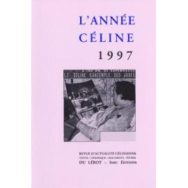 L'Année Céline 1997
