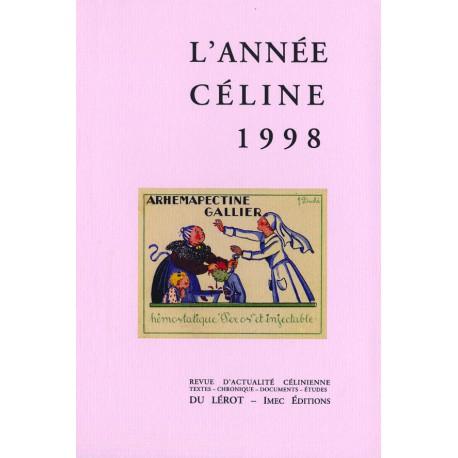 L'Année Céline 1998