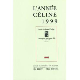 L'Année Céline 1999
