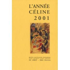 L'Année Céline 2001