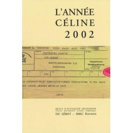 L'Année Céline 2002