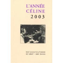 L'Année Céline 2003